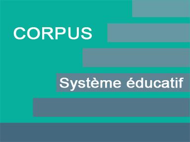 Corpus-Systeme-educatif